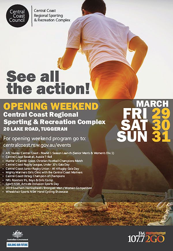 Opening Weekend -  Central Coast Regional Sporting and Recreation Complex