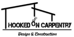 Hooked On Carpentry Design & Construction